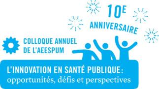 Appel aux inscriptions : 10e Colloque annuel de l'Association des étudiantes et étudiants en santé publique de l'UdeM