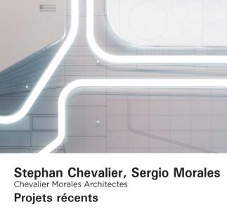 Les projets récents de Chevalier Morales Architectes