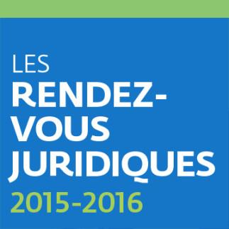 Les Rendez-vous juridiques 2015-2016