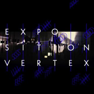 Exposition évolutive « VERTEX »