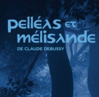 Pelléas et Mélisande de Claude Debussy