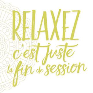 Relaxez, c'est la fin de session | Consultation gratuite avec une physiothérapeute