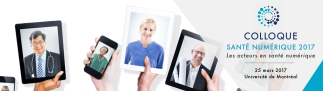 Colloque santé numérique 2017: les acteurs en santé numérique