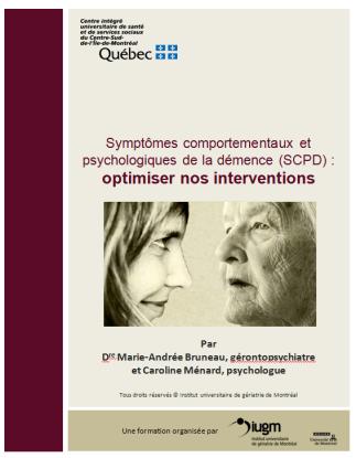«Symptômes comportementaux et psychologiques de la démence : optimiser nos interventions »