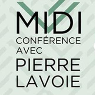 Midi-conférence avec Pierre Lavoie