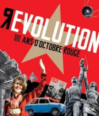 La révolution d'Octobre : cent ans après
