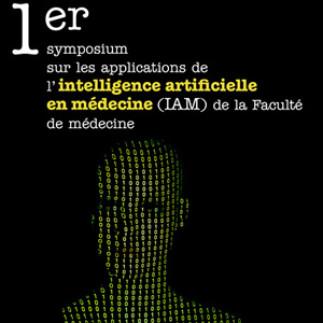 Symposium - Les applications de l'intelligence artificielle en médecine