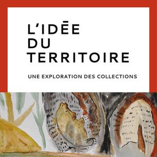 Exposition «L'idée du territoire : une exploration des collections»