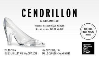 L'Institut Canadien d'Art Vocal (ICAV) – «Cendrillon» de Jules Massenet