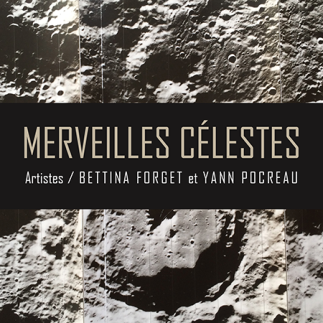 Merveilles célestes - Bettina Forget et Yann Pocreau