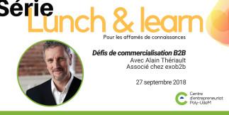 Lunch & learn : Défis de commercialisation B2B (entreprise à entreprise)