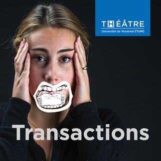 Transactions, une lecture théâtrale présentée par le TUM