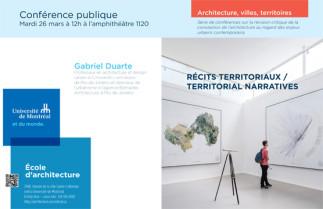 Récits territoriaux / Territorial Narratives avec Gabriel Duarte