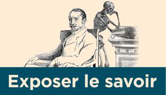 Exposer le savoir. Collection Léo-Pariseau. — Exposition à la Bibliothèque des livres rares et collections spéciales