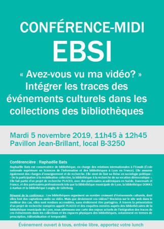 Conférence-midi à l'EBSI- 'Avez-vous vu ma vidéo?' Intégrer les traces des événements culturels dans les collections des bibliothèques