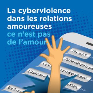 La cyberviolence dans les relations amoureuses, ce n'est pas de l'amour