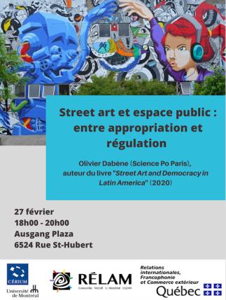 Street art et espace public: entre appropriation et régulation