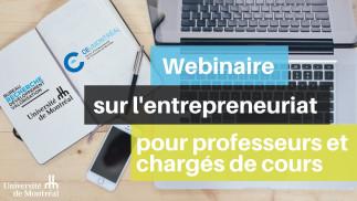 Webinaire : Entrepreneuriat à l'UdeM et possibilités