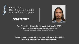 2e conférence du Prix André-Aisenstadt 2020 par Egor Shelukhin (Université de Montréal)