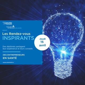 Les rendez-vous inspirants   Des entrepreneurs en santé