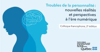 2e Colloque francophone sur les troubles de la personnalité