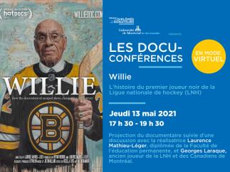 LES DOCU-CONFÉRENCES | Willie avec Laurence Mathieu-Léger et Georges Laraque
