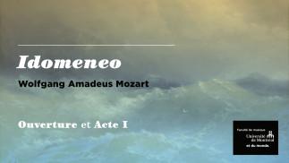 Idomeneo de W. A. Mozart - Acte I