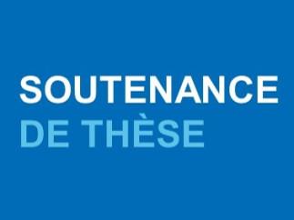 Soutenance publique de thèse - Hubert Bolduc-Cloutier