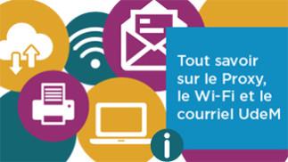 Débuter l'année du bon pied : Tout savoir sur le Proxy, le Wi-Fi et le courriel UdeM